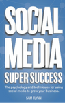 Social Media Super Success