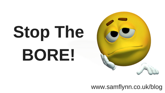 Stop The BORE!